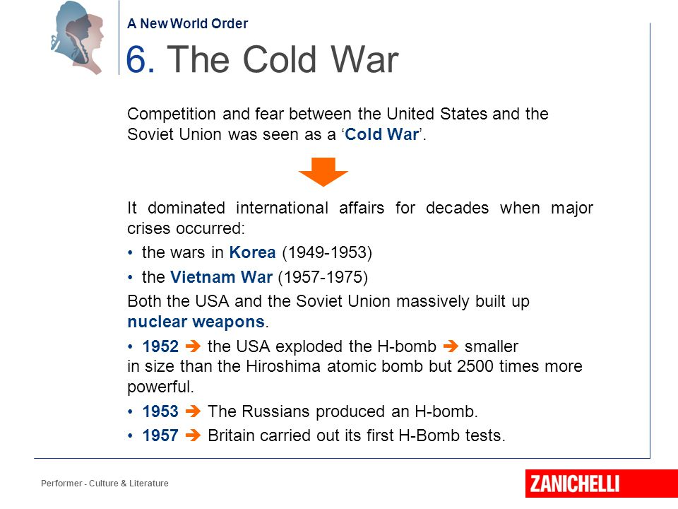 A New World Order 6. The Cold War. Competition and fear between the United States and the Soviet Union was seen as a 'Cold War'.
