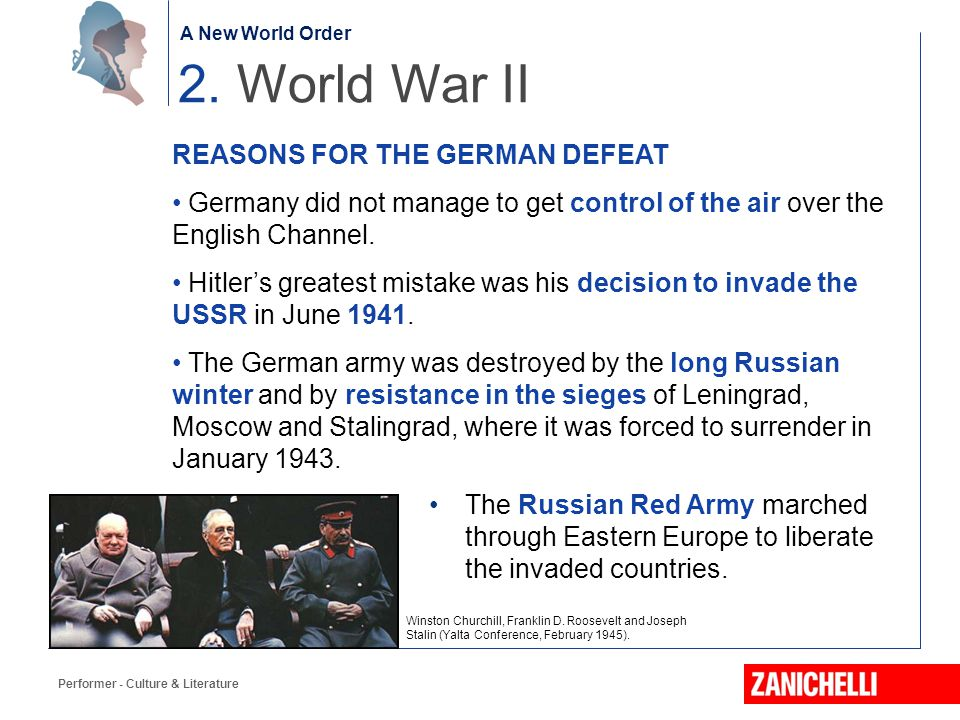 2. World War II REASONS FOR THE GERMAN DEFEAT