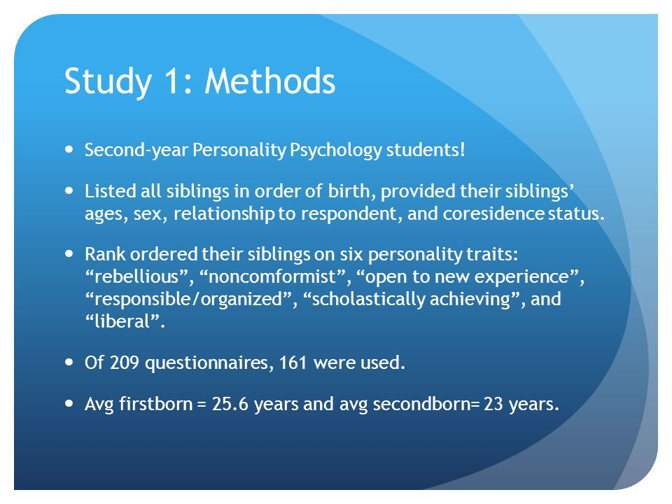 Study 1: Methods Second-year Personality Psychology students!