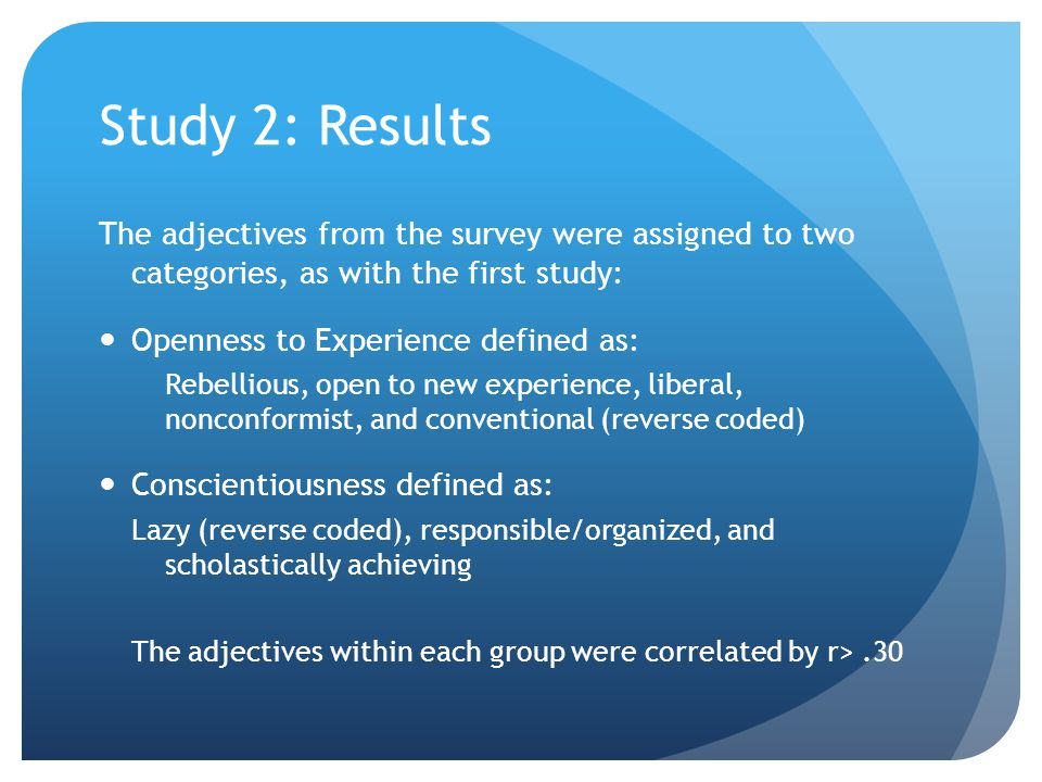 Study 2: Results The adjectives from the survey were assigned to two categories, as with the first study: