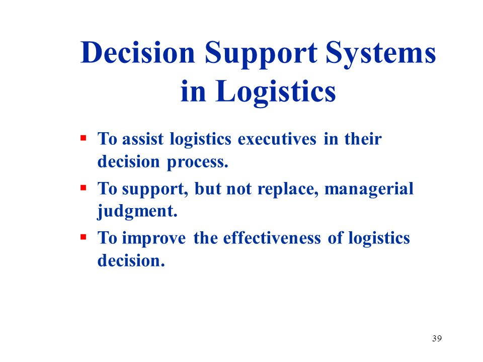 Decision Support Systems in Logistics