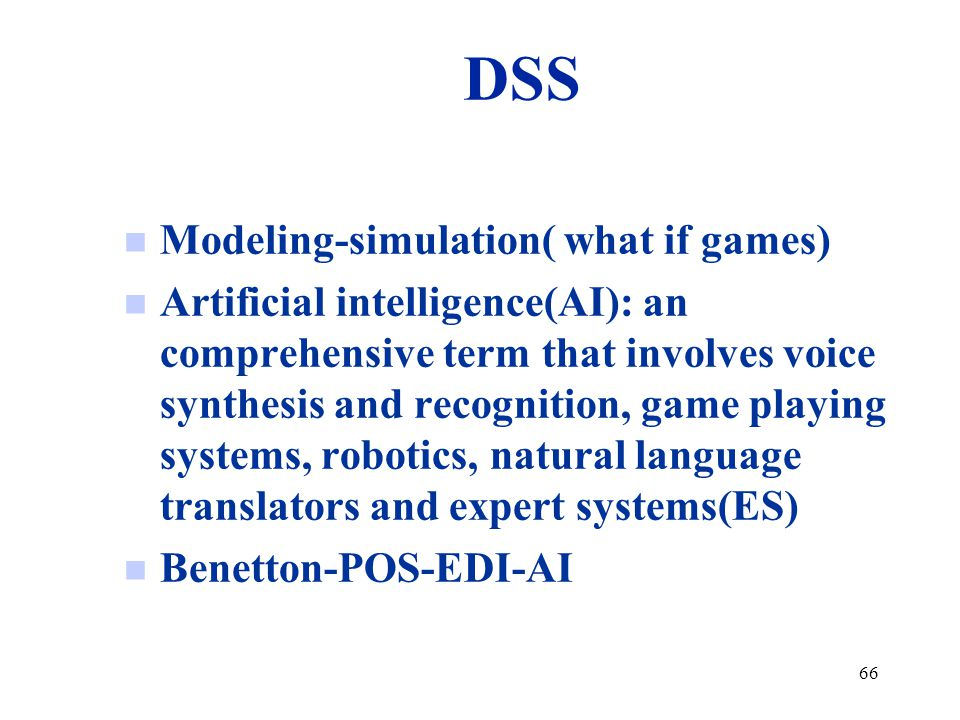 DSS Modeling-simulation( what if games)