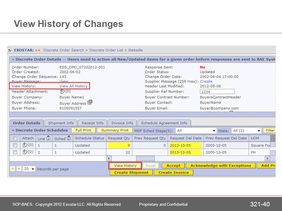 Sample – View History SCP-BAES: Copyright 2012 Exostar LLC.