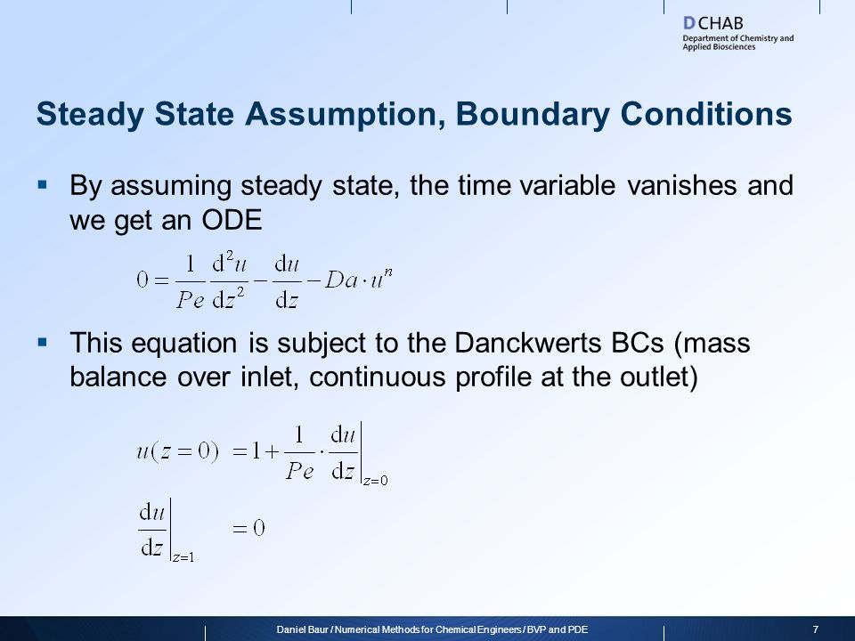 Steady State Assumption, Boundary Conditions