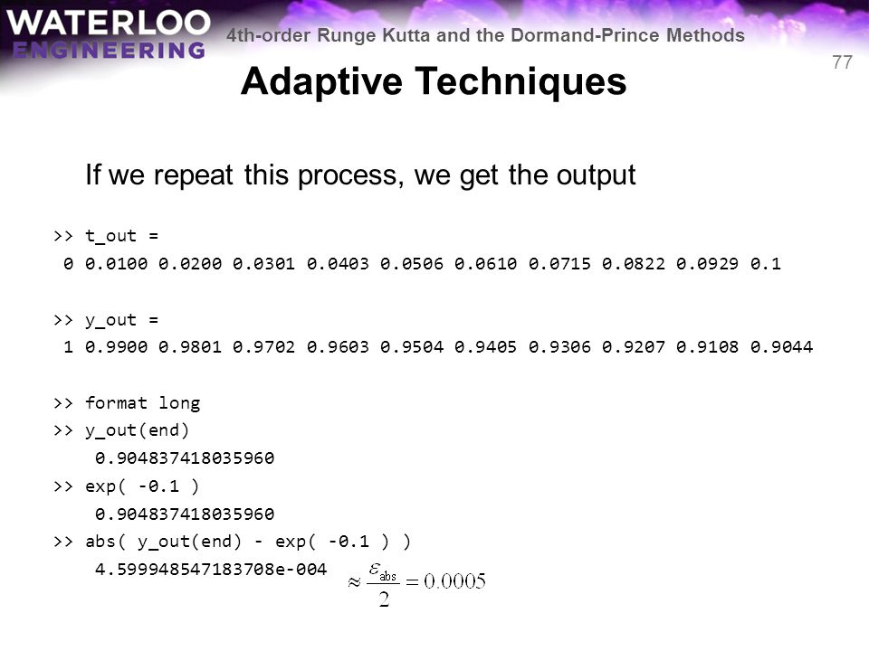 Adaptive Techniques If we repeat this process, we get the output