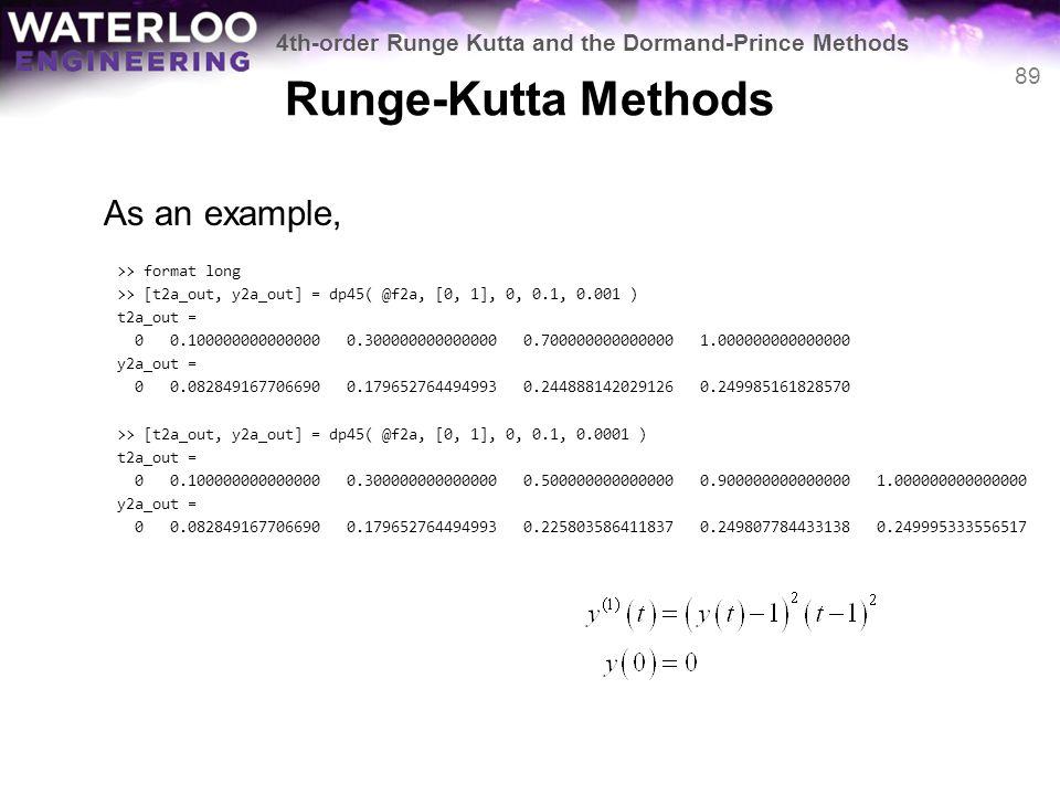 Runge-Kutta Methods As an example,