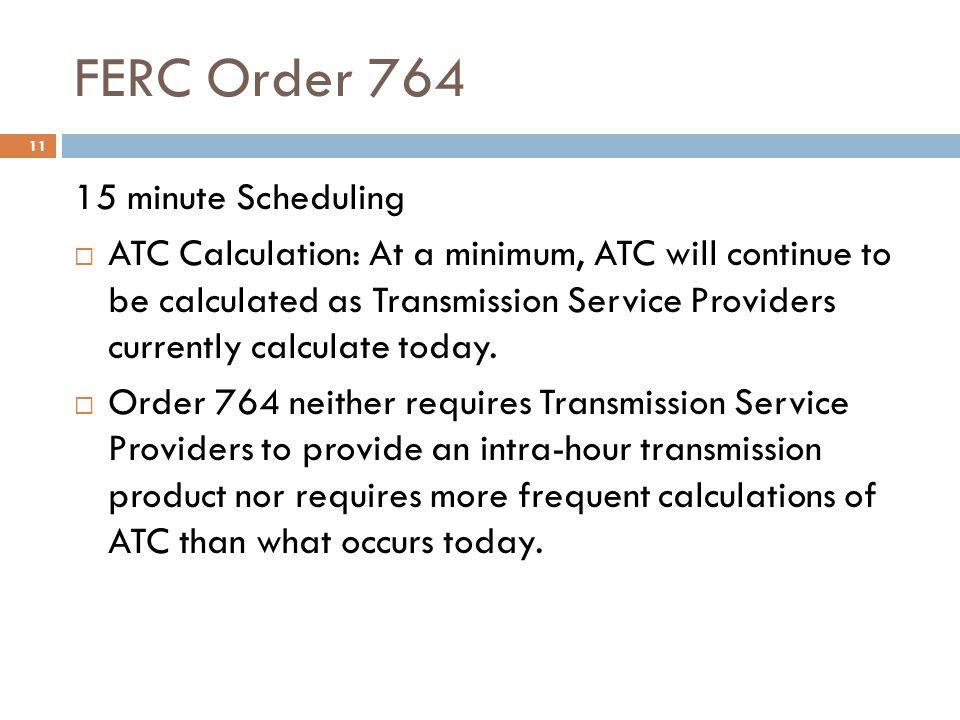 FERC Order 764 15 minute Scheduling