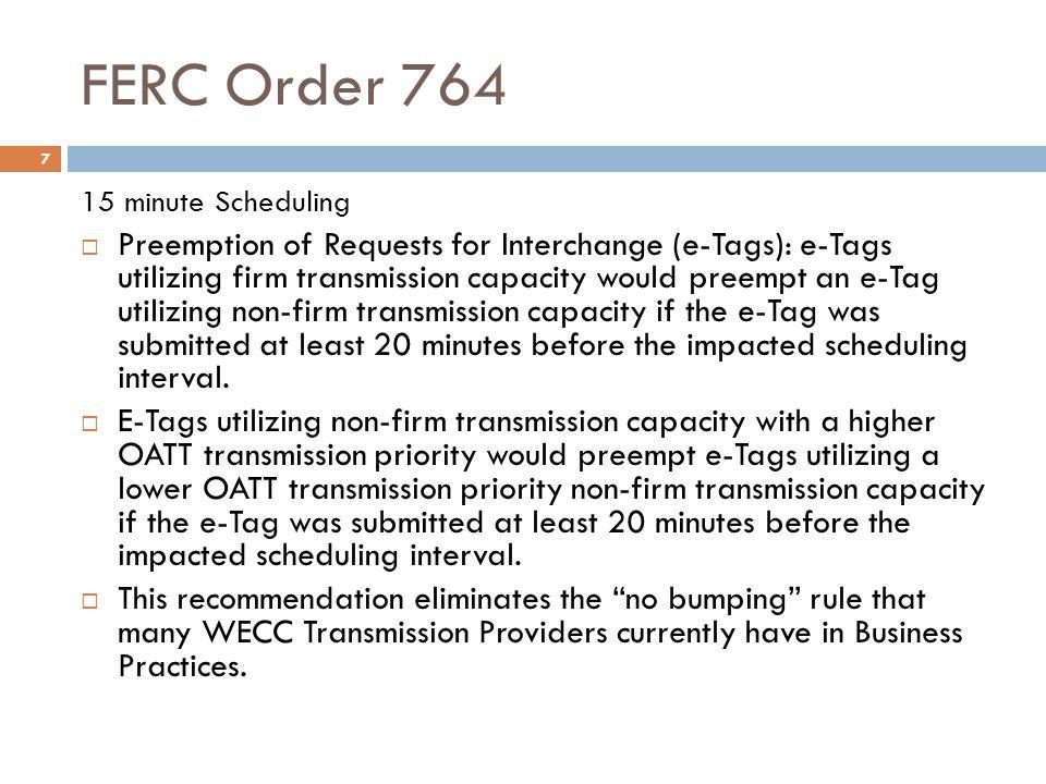 FERC Order 764 15 minute Scheduling.