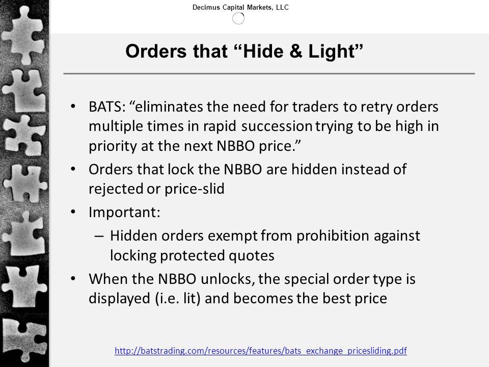 Orders that Hide & Light