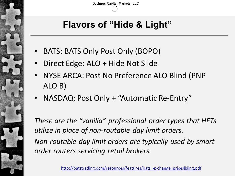 Flavors of Hide & Light