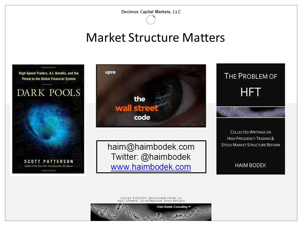 Market Structure Matters