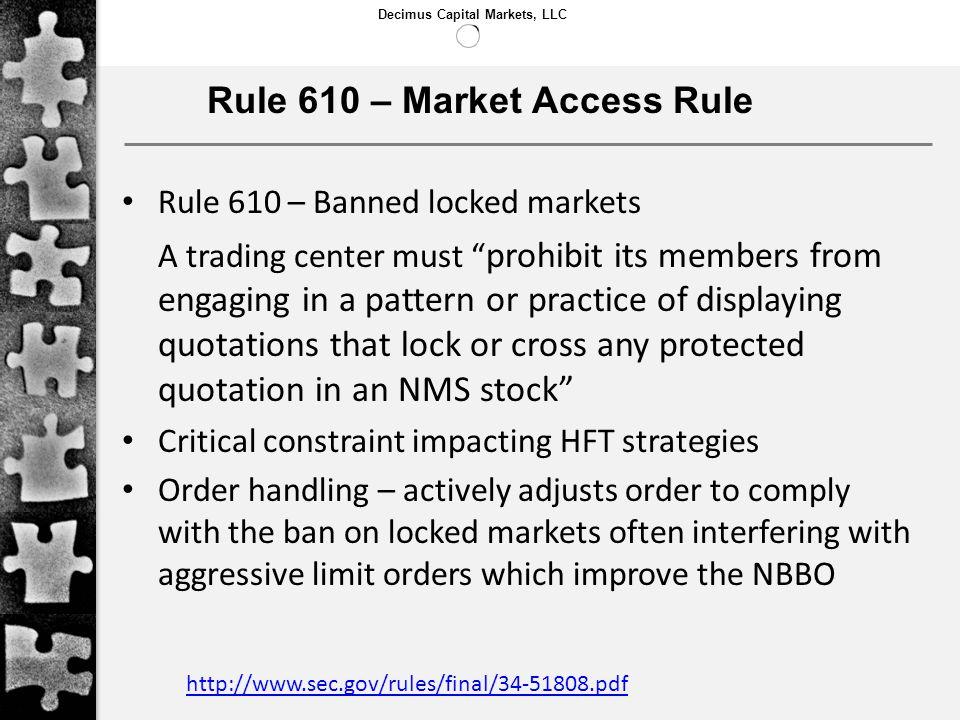 Rule 610 – Market Access Rule