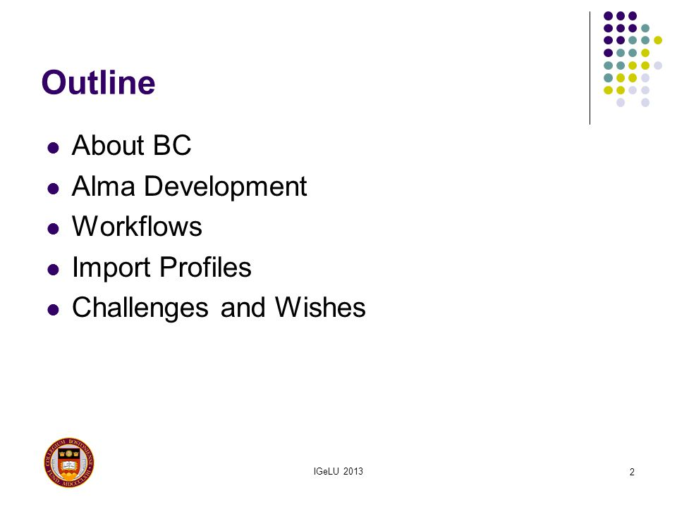 Outline About BC Alma Development Workflows Import Profiles