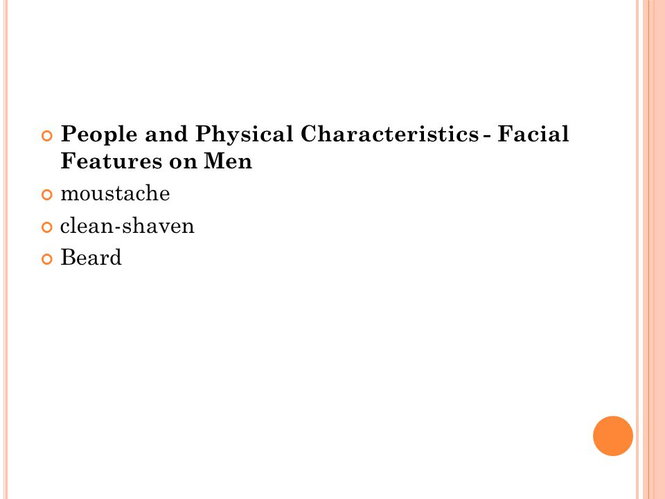 People and Physical Characteristics - Facial Features on Men