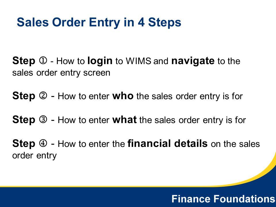 Sales Order Entry in 4 Steps