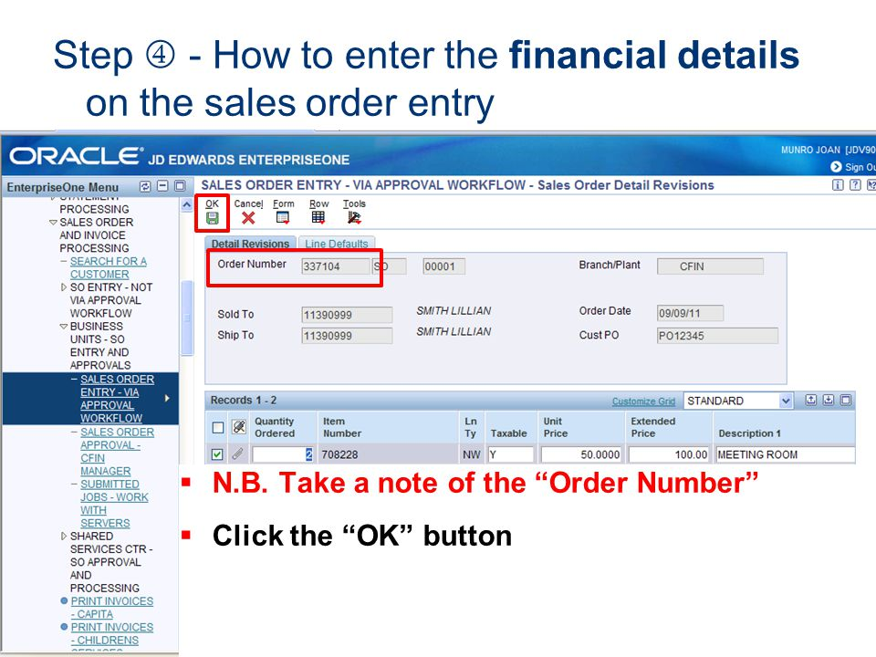 Step  - How to enter the financial details on the sales order entry