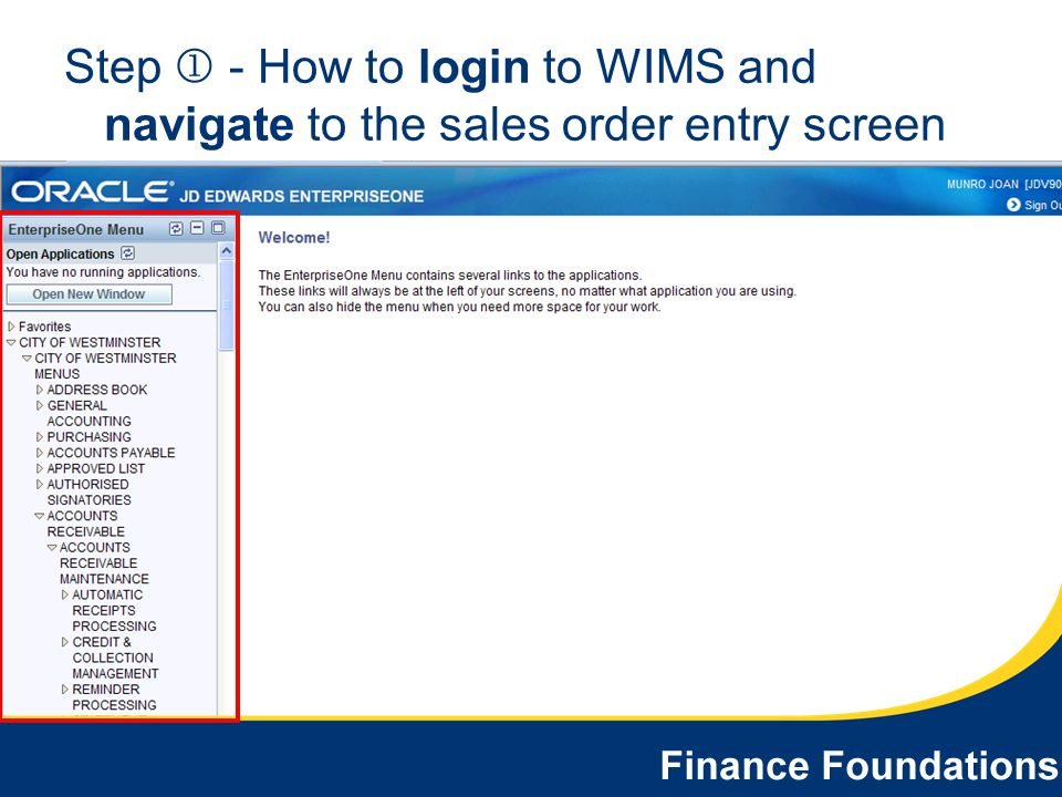 Step  - How to login to WIMS and navigate to the sales order entry screen
