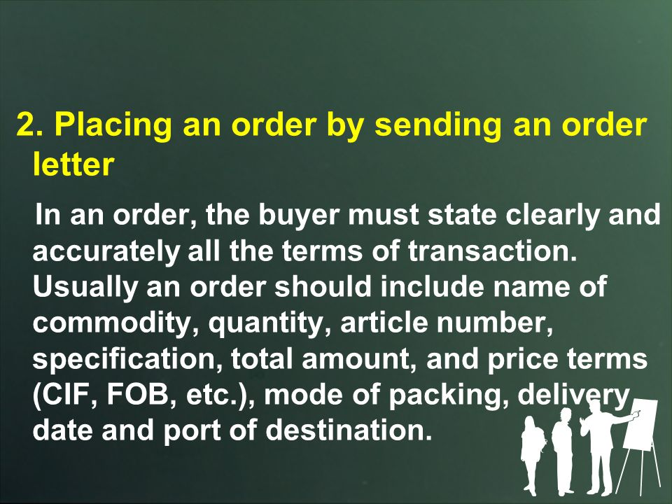 2. Placing an order by sending an order letter