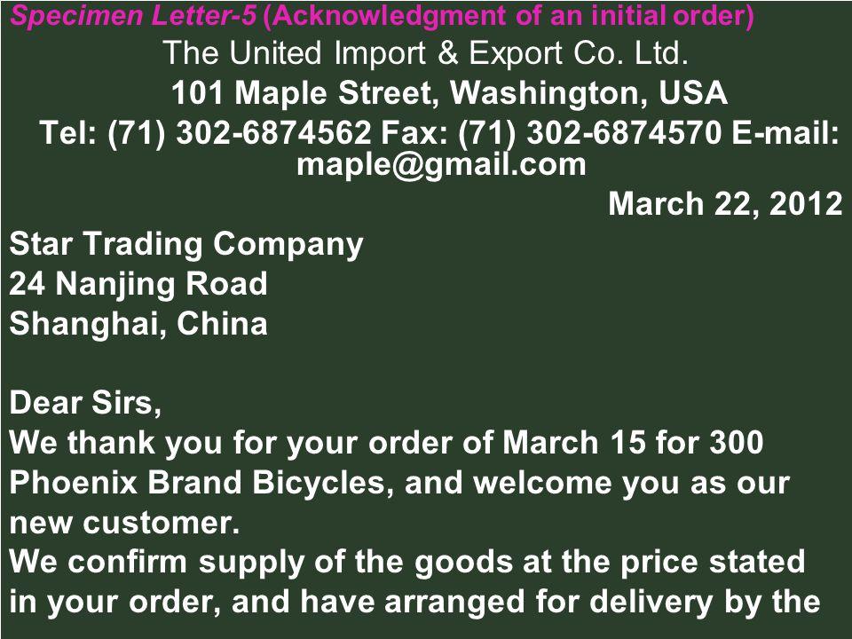 The United Import & Export Co. Ltd. 101 Maple Street, Washington, USA