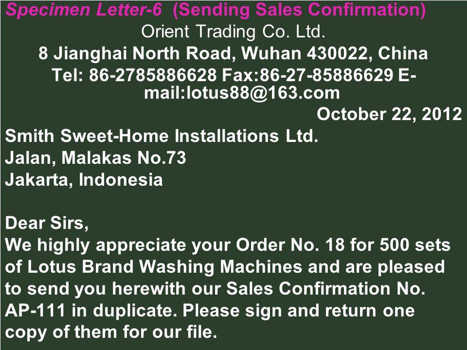 Specimen Letter-6 (Sending Sales Confirmation) Orient Trading Co. Ltd.