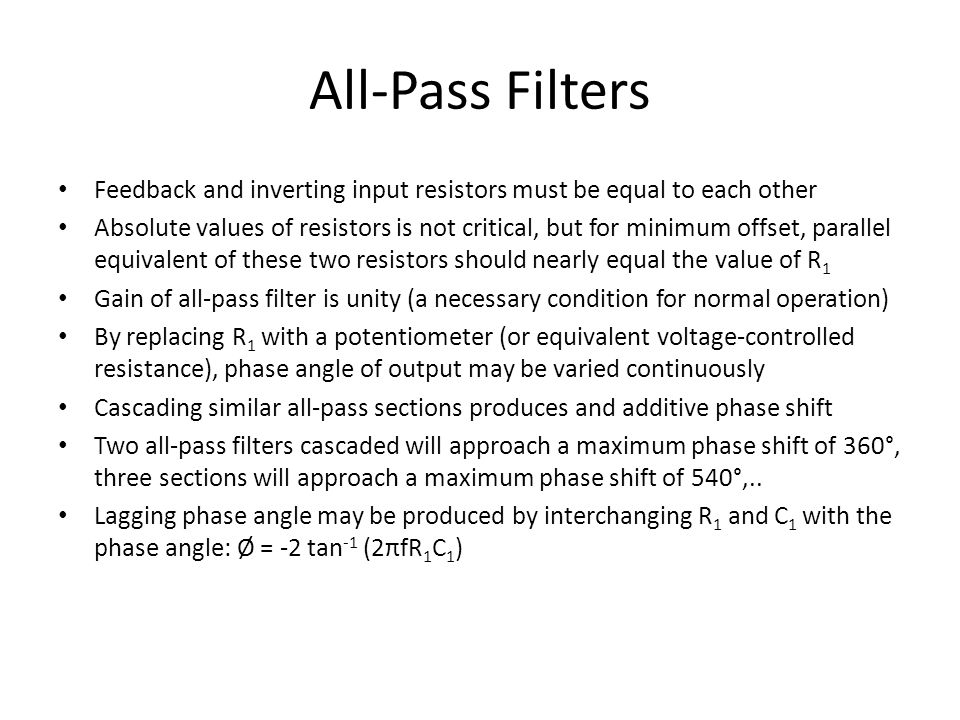All-Pass Filters Feedback and inverting input resistors must be equal to each other.