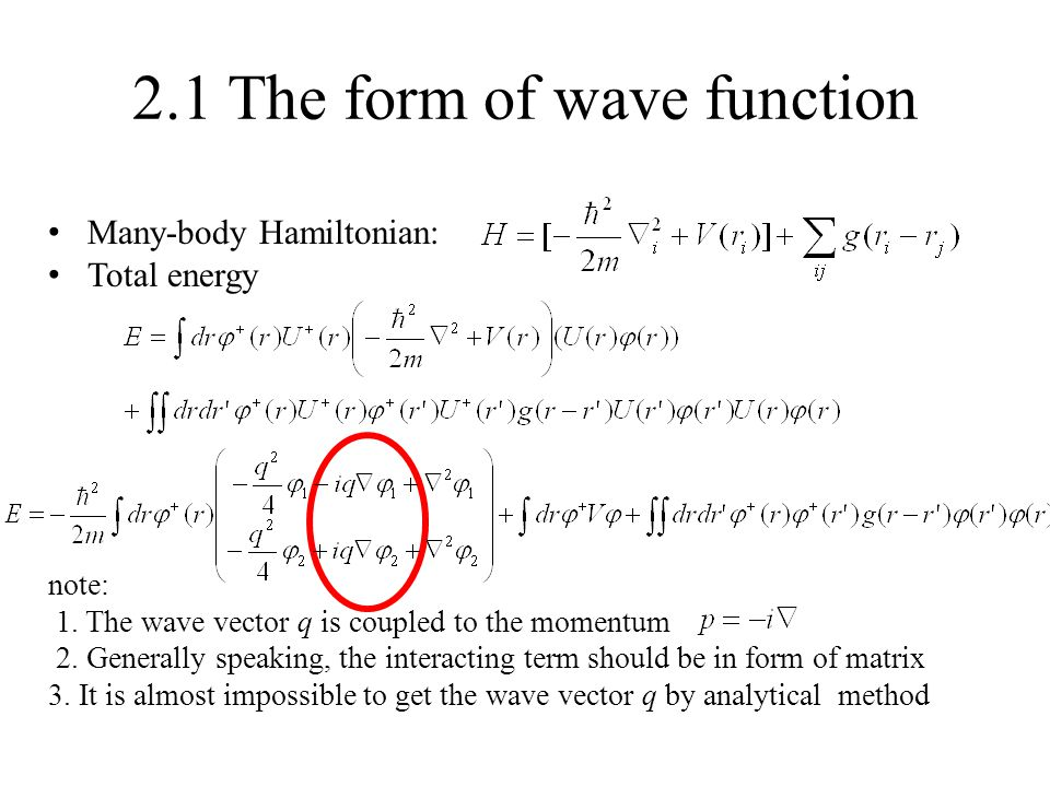 2.1 The form of wave function