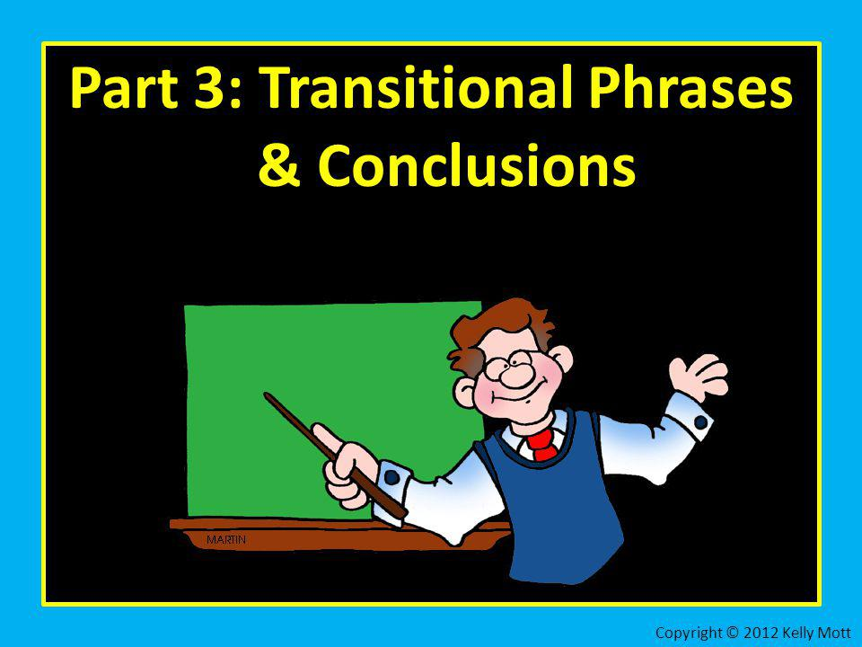 Part 3: Transitional Phrases & Conclusions