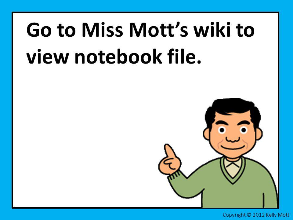 Go to Miss Mott's wiki to view notebook file.