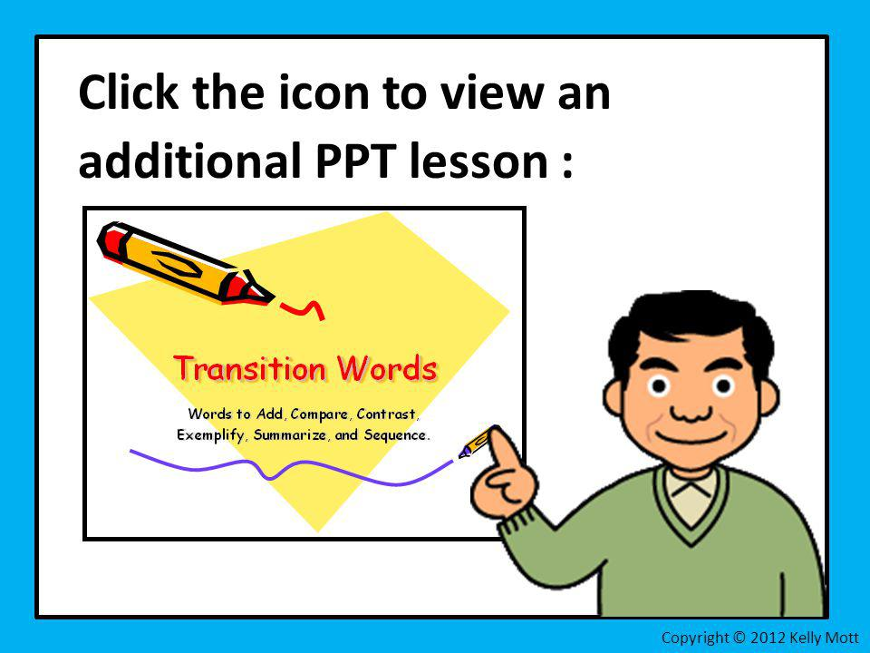 Click the icon to view an additional PPT lesson :