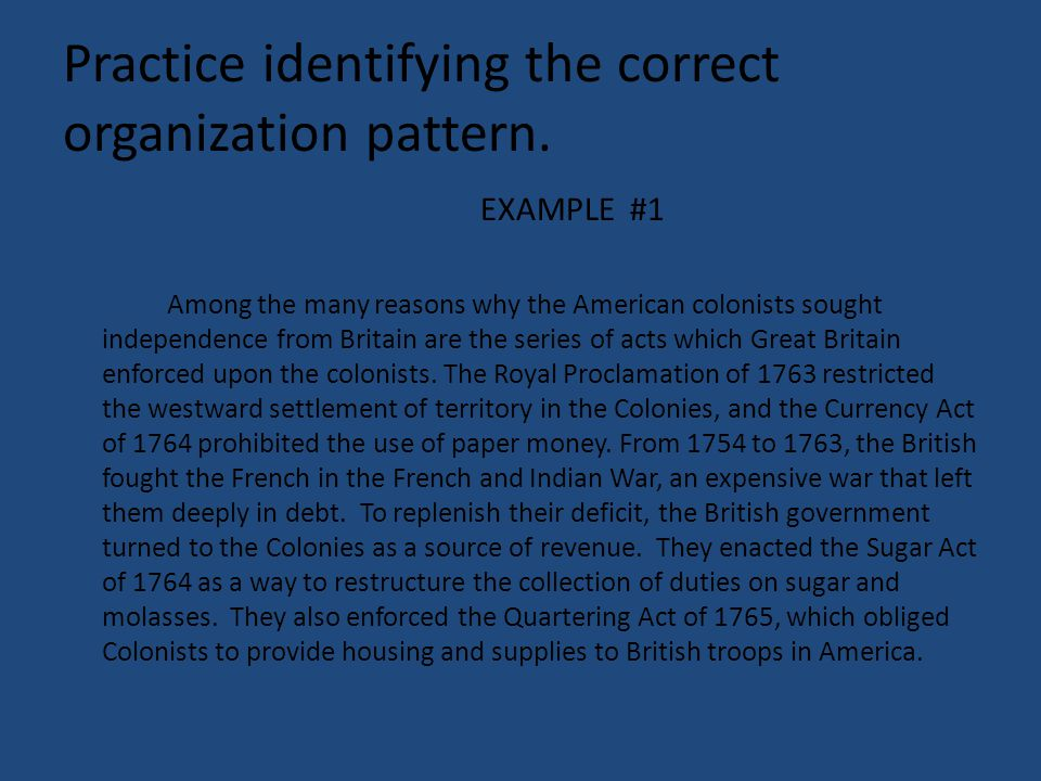 Practice identifying the correct organization pattern.