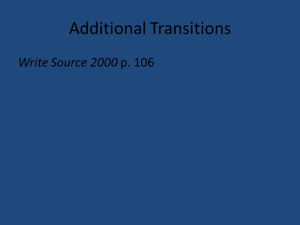 Additional Transitions