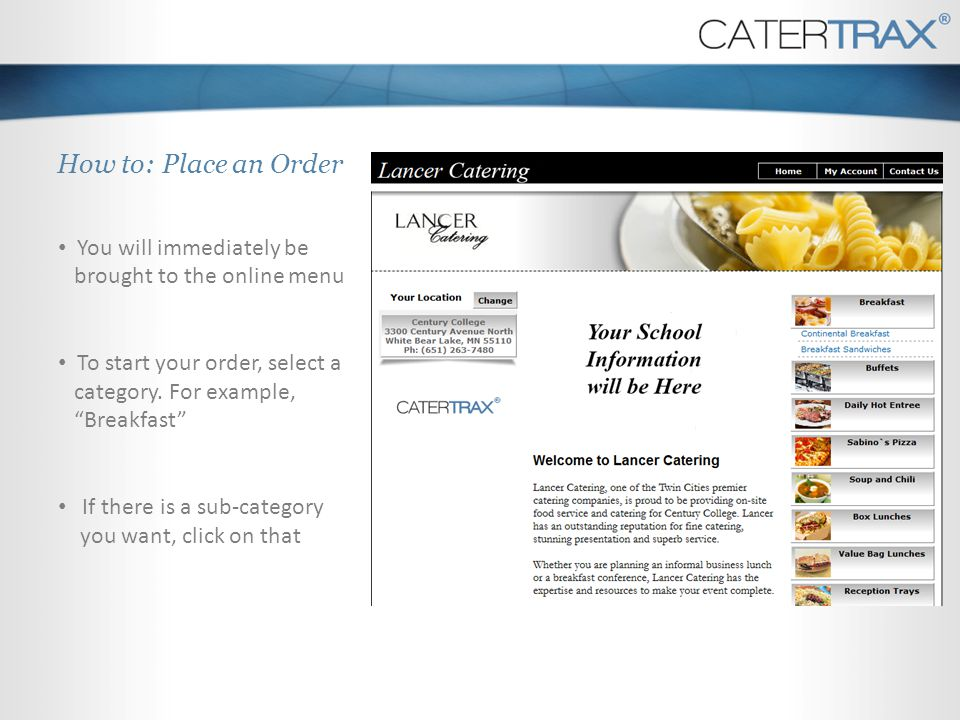 How to: Place an Order You will immediately be brought to the online menu.