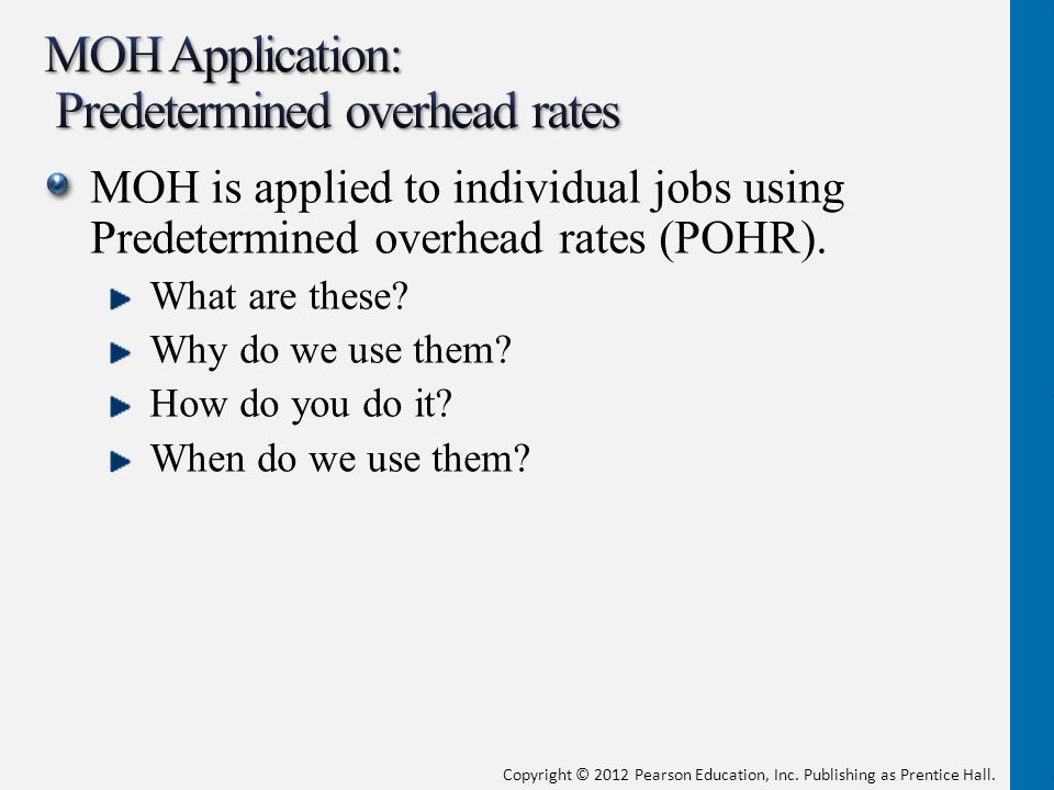 MOH Application: Predetermined overhead rates