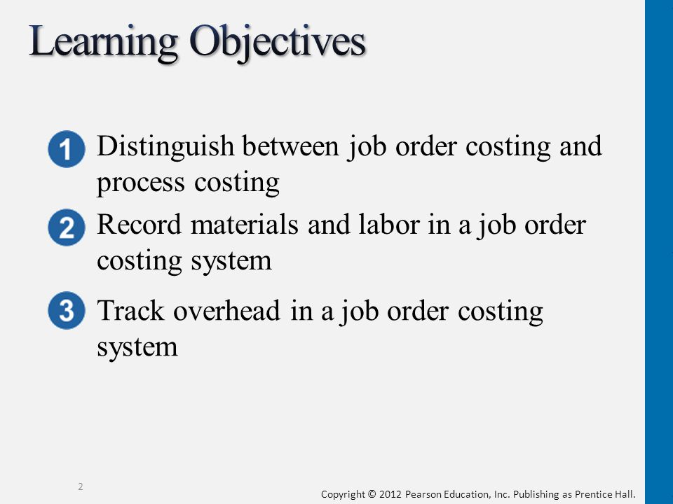 Learning Objectives Distinguish between job order costing and