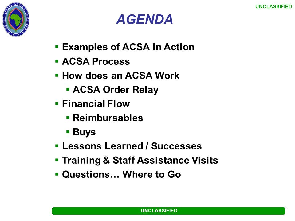 AGENDA Examples of ACSA in Action ACSA Process How does an ACSA Work