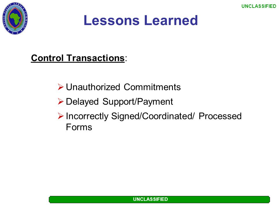 Lessons Learned Control Transactions: Unauthorized Commitments