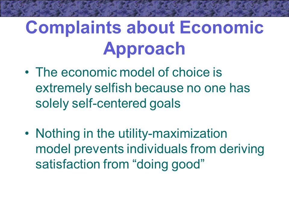 Complaints about Economic Approach