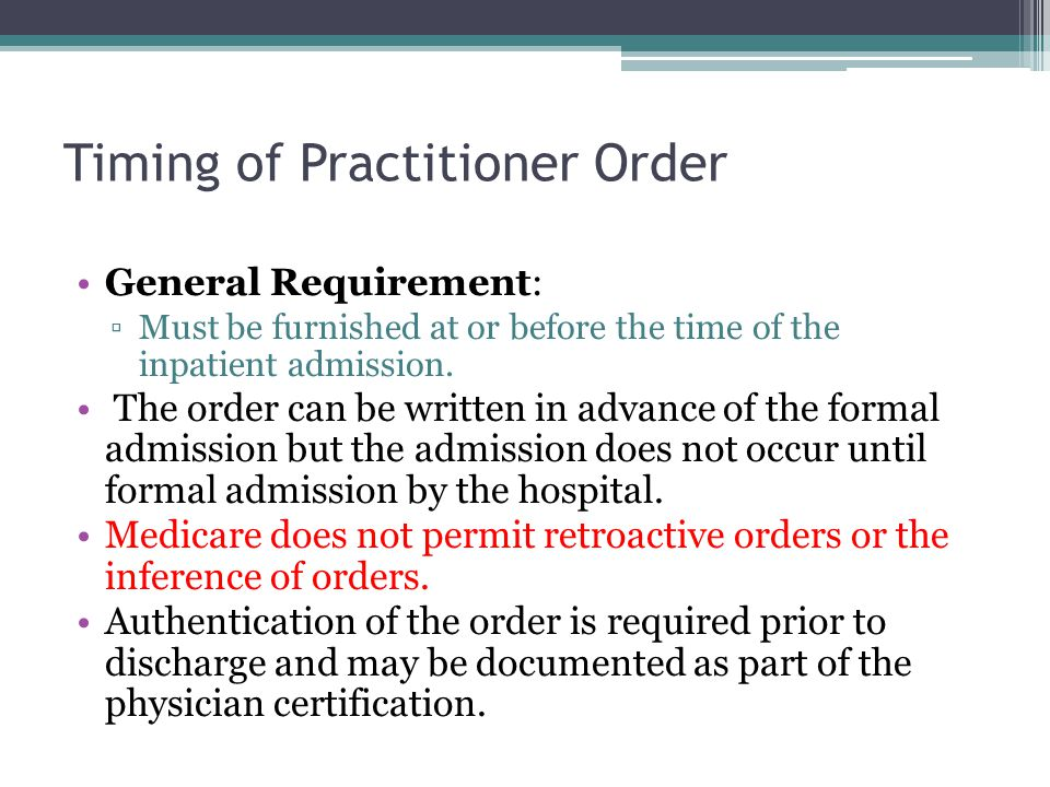 Timing of Practitioner Order