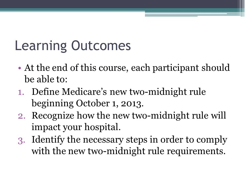 Learning Outcomes At the end of this course, each participant should be able to: