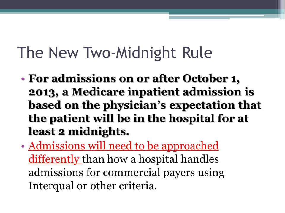 The New Two-Midnight Rule