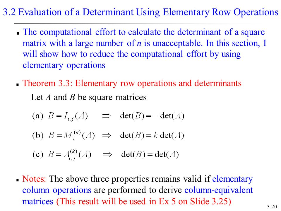 3.2 Evaluation of a Determinant Using Elementary Row Operations