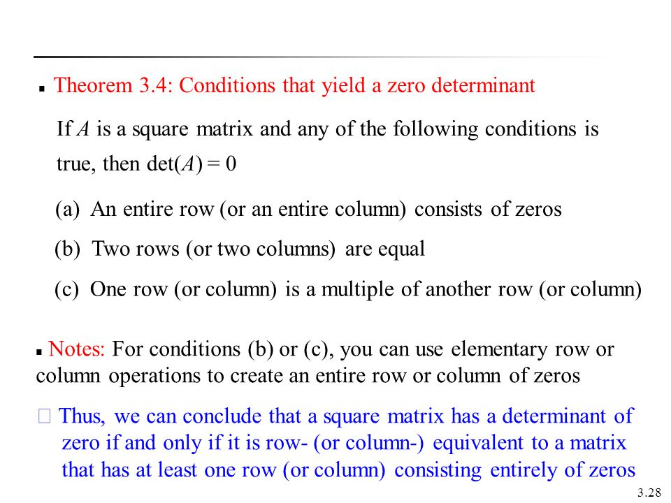 Theorem 3.4: Conditions that yield a zero determinant