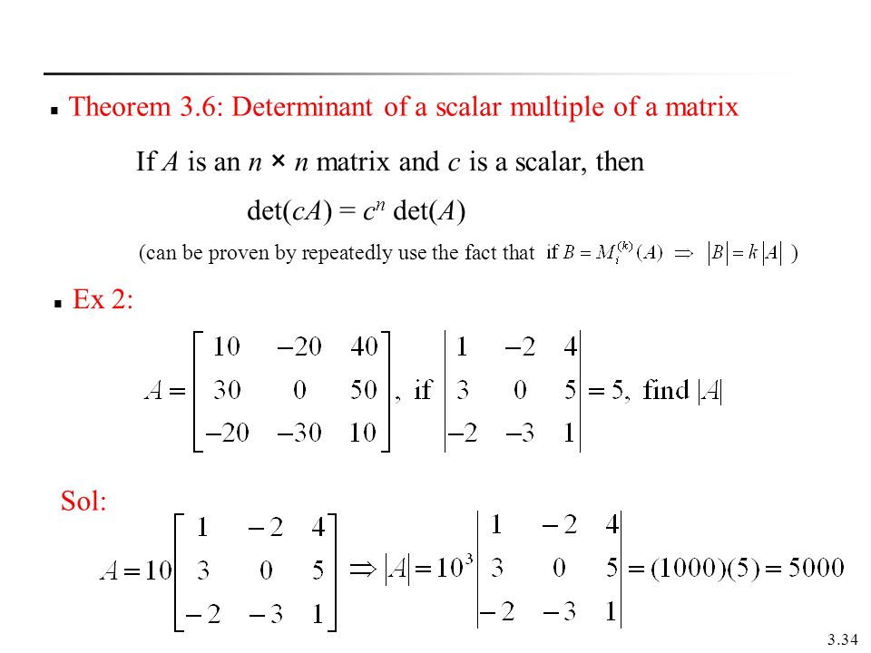 Theorem 3.6: Determinant of a scalar multiple of a matrix