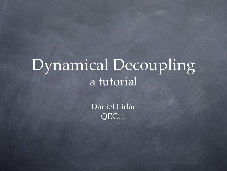 Dynamical Decoupling a tutorial
