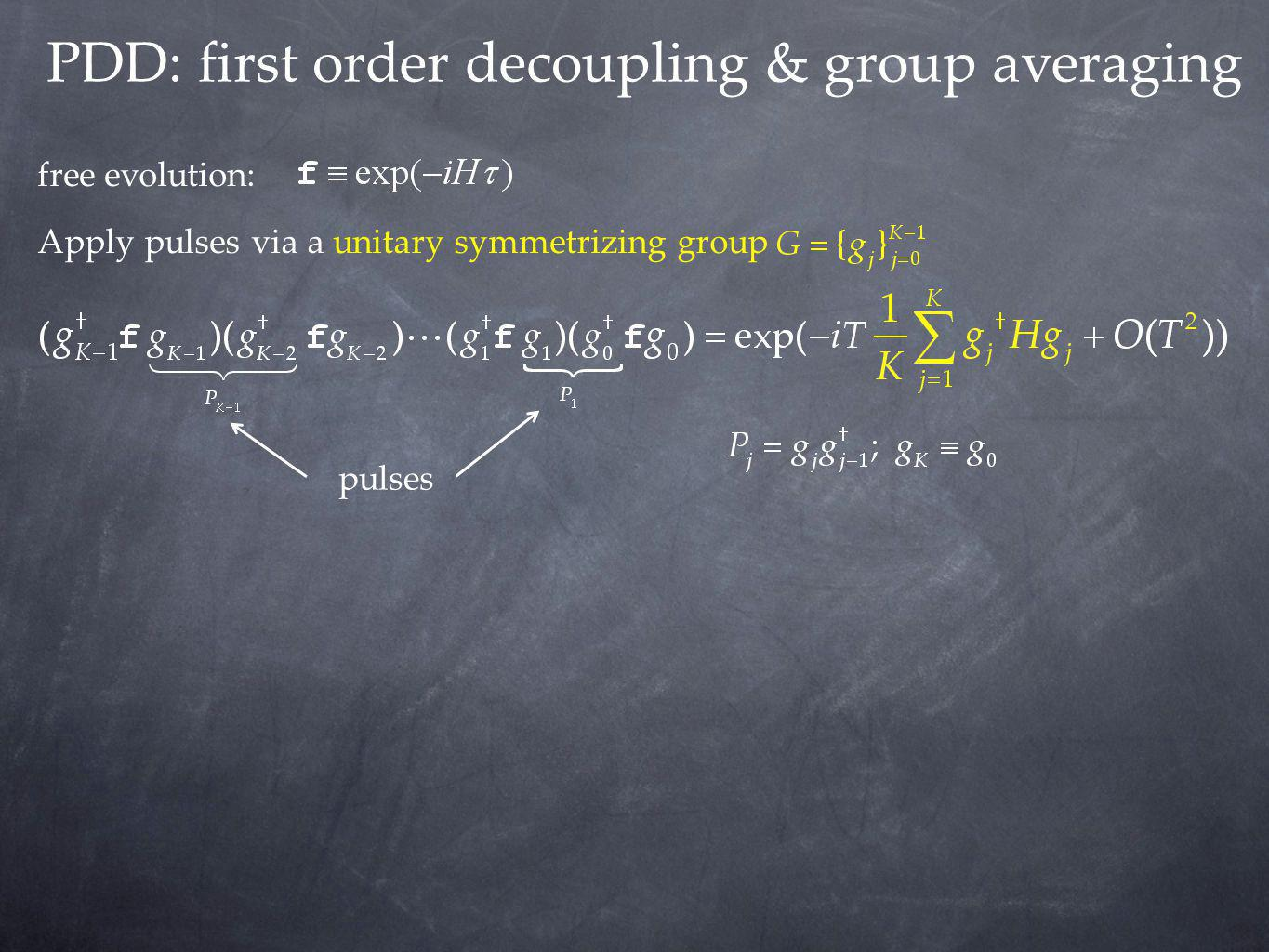 PDD: first order decoupling & group averaging