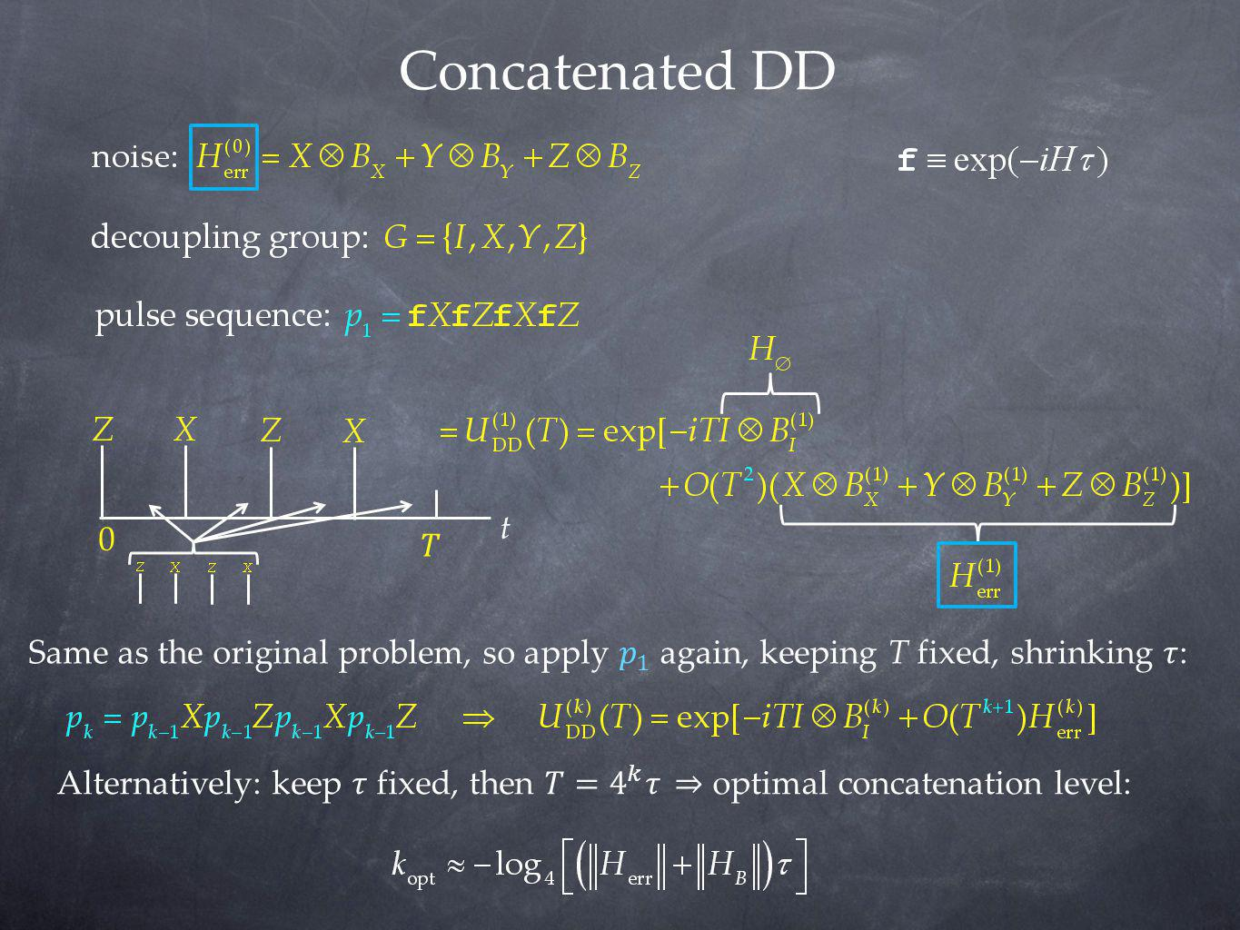 Concatenated DD t. 𝑇. Same as the original problem, so apply 𝑝 1 again, keeping T fixed, shrinking 𝜏: