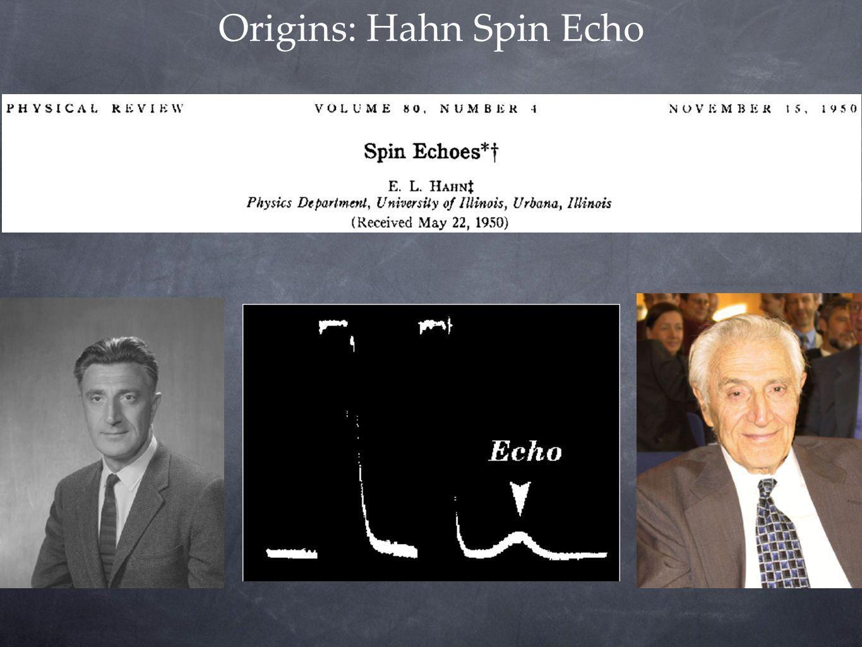 Origins: Hahn Spin Echo