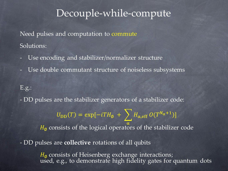 Decouple-while-compute