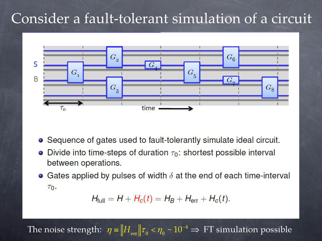 Consider a fault-tolerant simulation of a circuit