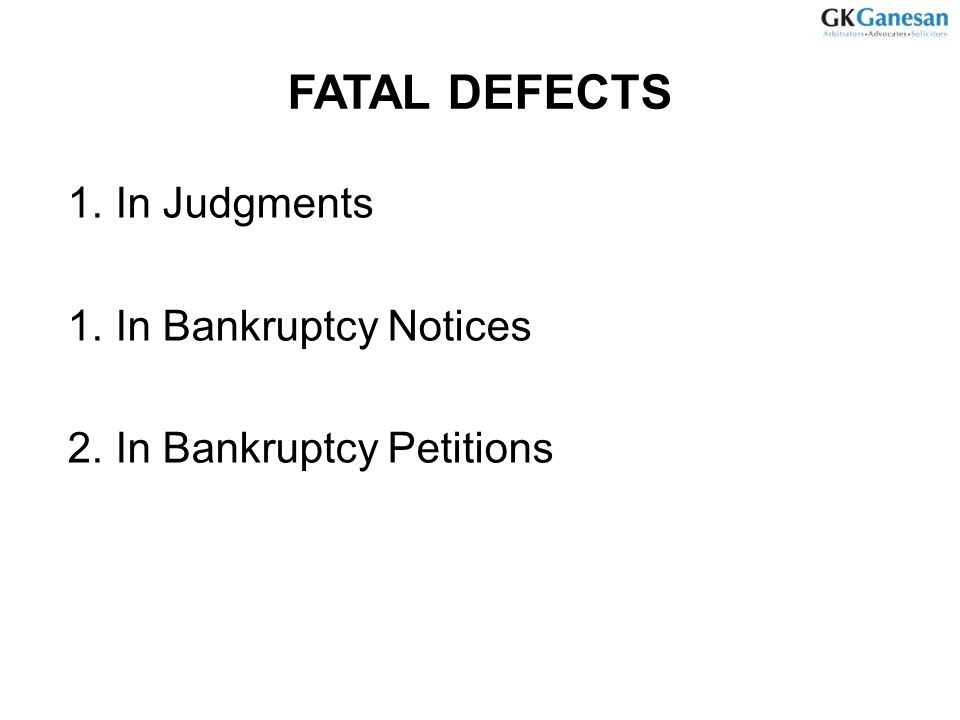 FATAL DEFECTS In Judgments In Bankruptcy Notices